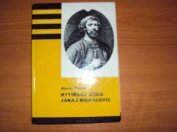 Rytířská jízda Jana z Michalovic-A.Pludek