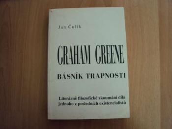 Graham Green-básník trapnosti-J.Čulík