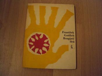 Rozpjatý den-F.Gottlieb