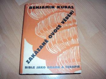 Zakázané ovoce vědění-B.Kuras