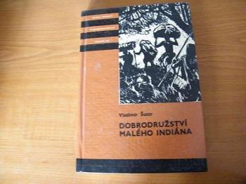 Dobrodružství malého indiána-V.Šustr
