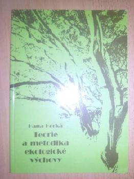 Teorie a metodika ekologické výchovy