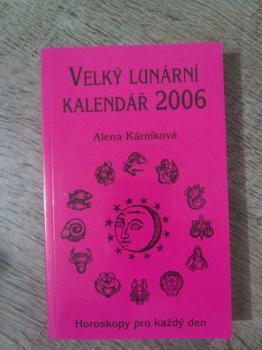 Velký lunární kalendář 2006-A.Kárníková