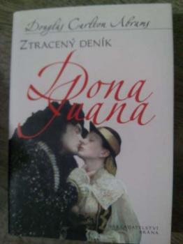 Ztracený deník Dona Juana-Douglas Carlton Abrams