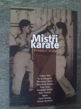 Mistři Karate-příbehy a osudy