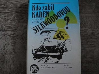 Kdo zabil Karen Silkwoodovou-Howard Kohn