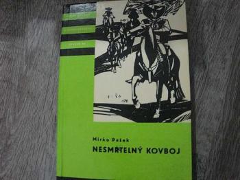 Nesmrtelný kovboj-M.Pašek