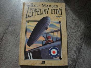 Zeppeliny útočí-Rolf Marben