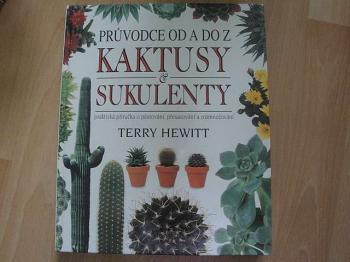 Průvodce od A do Z -kaktusy a sukulenty