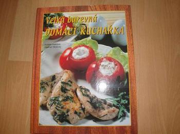 Velká barevná domácí kuchařka-Poncová,horecký