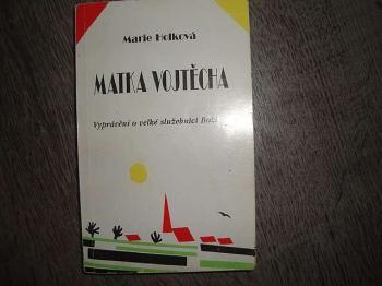 Matka Vojtěcha-M.Holková