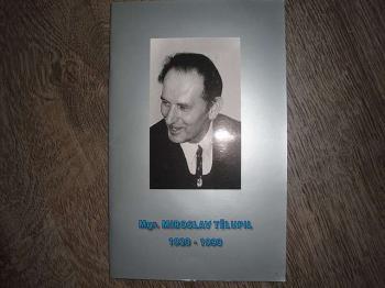 Mgr.M.Tělupil 1923-1993