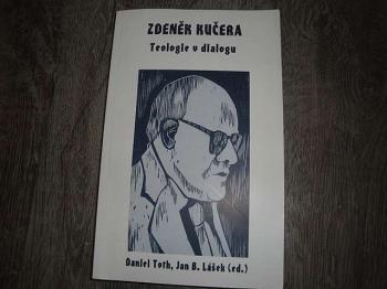 Teologie v dialogu-Z.Kučera