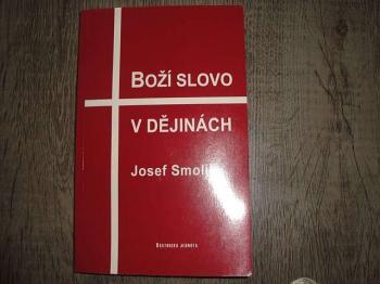 Boží slovo v dějinách-Josf Smolík