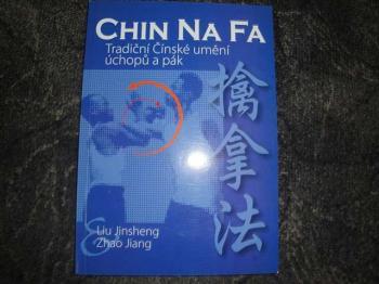 Chin Na Fa-tradiční Čínské umění