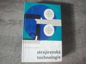 Strojírenská technologie-M.Hluchý a kol,