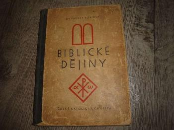 Biblické dějiny-Dr.V.Kubíček
