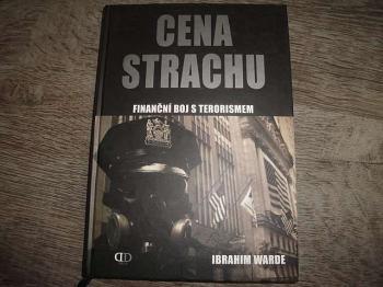 Cena strachu- finanční boj s terorismem -Ibrahim Warde