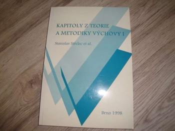 Kapitoly z teorie a metodiky výchovy 1
