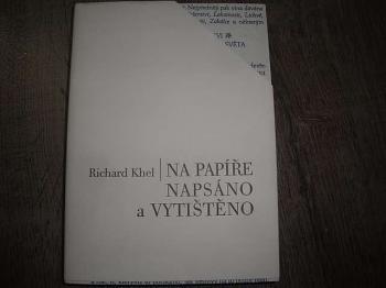 Na papíře napsáno a vytištěno -R.Khel