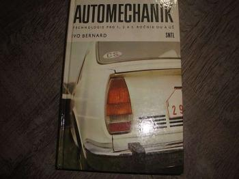 Automechanik -technologie pro 1,2, a 3 r. OU a UŠ-Ivo Bernard