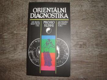 Orienatální diagnostika-Michio Kushi