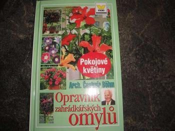 Opravník zahrádkařských omylů-Pokojové květiny