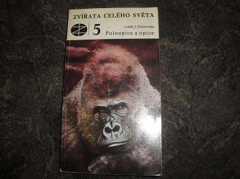 Zvířata celého světa 5-Poloopice a opice-Luděk J.Dobroruka