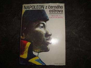 Napoleon z Černého ostrova-Miloš V.Kratochvíl