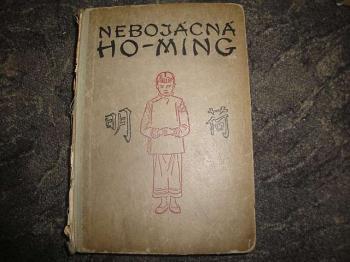 Nebojácká Ho-Ming