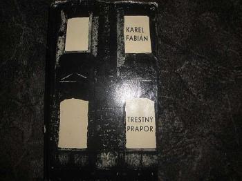 Trestný prapor-Karel Fabián