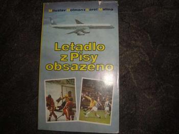 Letadlo z Pisy obsazeno-M.Holman, K.Malina