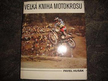 Velká kniha motokrosu-Pavel Husák