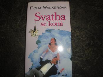 Svatba se koná-Fiona Walkerová