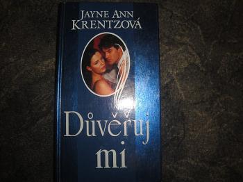 Důvěřuj mi-Jayne Ann Krentzová