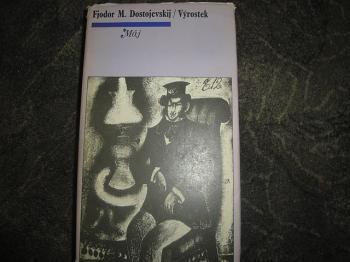 Výrostek-F.M.Dostojevskij