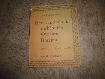 Hrst vzpomínek na básníka Otokara Březinu-Jan Rambousek