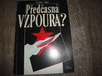 Předčasná vzpoura-Václav Šikl