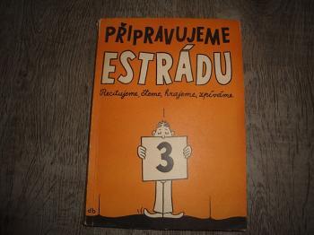 Připravujeme Estrádu 3