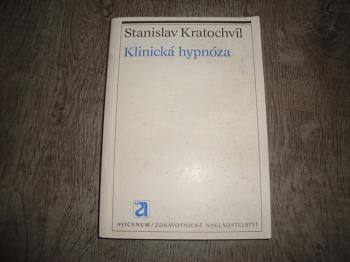 Klinická hypnóza-S.Kratochvíl