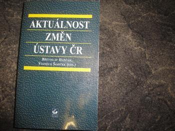 Aktuálnost změn ústavy ČR-r.1999