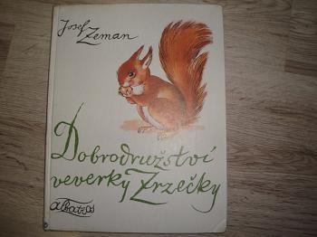 Dobrodružství veverky Zrzečky-J.Zeman